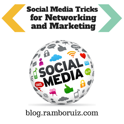 Social Media Tricks for Networking and Marketing