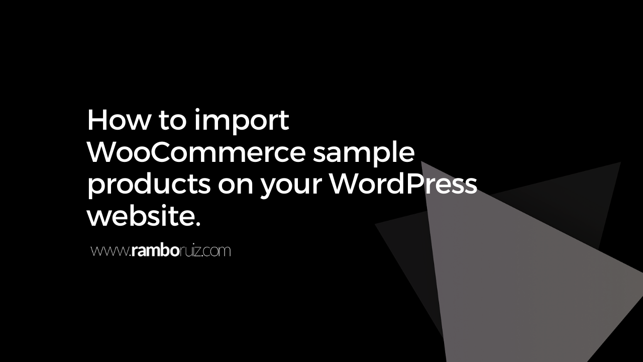 Import WooCommerce Sample Products on your WordPress Website