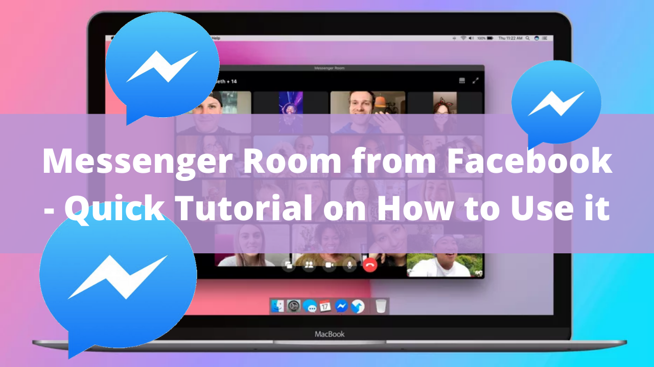 Messenger Room from Facebook – Quick Tutorial on How to Use it